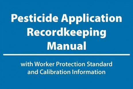 Pesticide Application Recordkeeping Manual