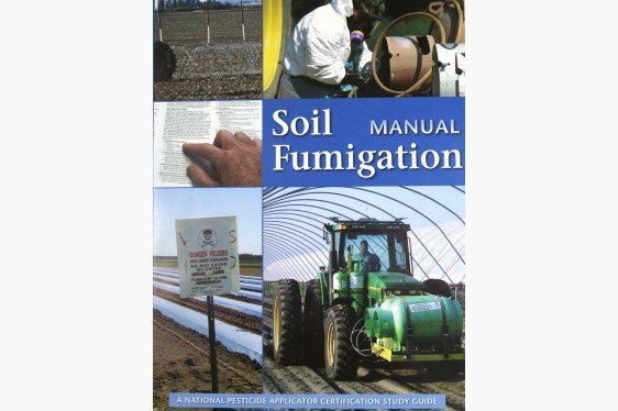 Pesticide Applicator Certification Study Materials - Soil Fumingation