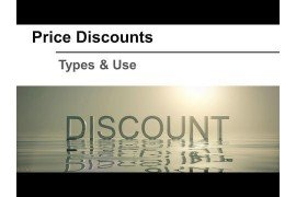 Price Discounts: Types and Use
